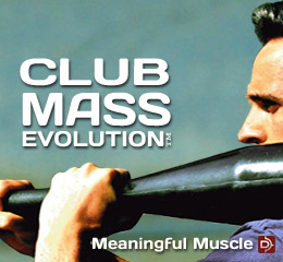 Club Mass Evolution™ Club Training Program